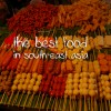 The Best Food in South-East Asia