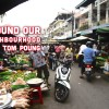 Around Our Neighbourhood – Toul Tom Poung